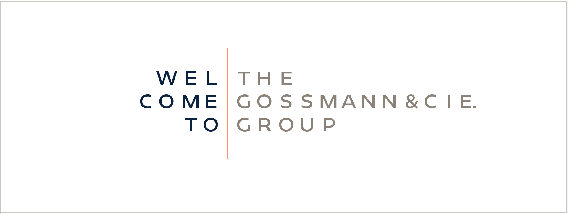 Gossmann&CEI Welcome